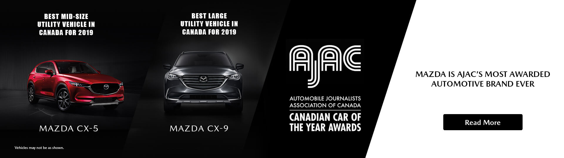 The Mazda CX-5 and Mazda CX-9 defended their titles by winning AJAC's Best in Category Awards for yet another year.